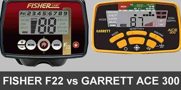 Fisher f22 vs Garrett ace 300