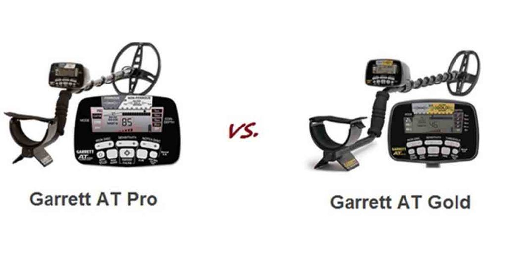 Garrett AT Pro Vs AT Gold: Let's draw a cold comparison!